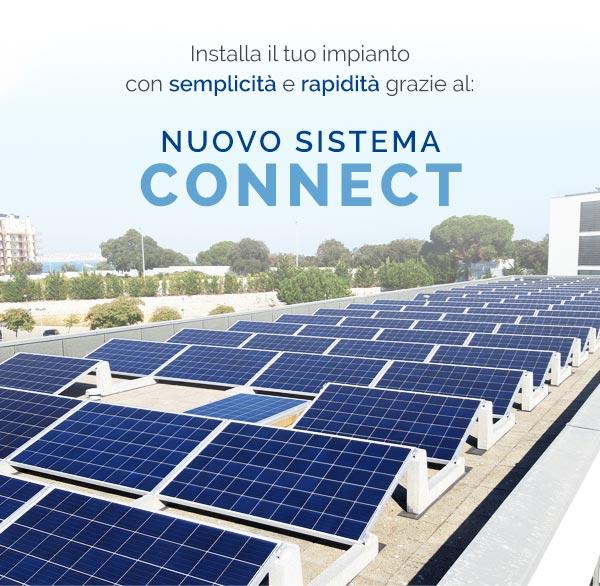Installa il tuo impianto con semplicità e rapidità grazie al Nuovo Sistema Connect